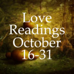 Love Readings October 16-31