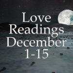 Love Readings December 1-15 2016